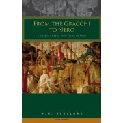 From the Gracchi to Nero by H. H. Scullard