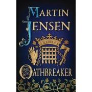 Oathbreaker by Martin Jensen