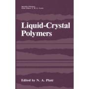 Liquid-Crystal Polymers by N. A. Plat