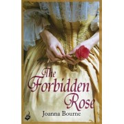 The Forbidden Rose: Spymaster 1 (A Series of Sweeping, Passionate Historical Romance) by Joanna Bourne
