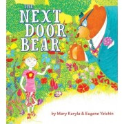 The Next Door Bear by Eugene Yelchin