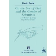 On the Sex of Fish and the Gender of Scientists by D. Pauly