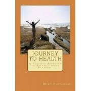 Journey to Health by Mysti Reutlinger