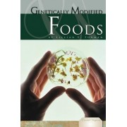 Genetically Modified Foods by Lillian E Forman