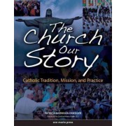 The Church: Student Edition by Patricia Morrison Driedger