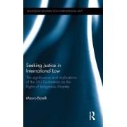 Seeking Justice in International Law by Mauro Barelli