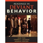 Readings in Deviant Behavior by Alex Thio