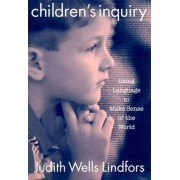 Children's Inquiry by Judith Wells Lindfors
