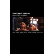 Collected Screenplays: Blood Simple, Raising Arizona, Miller's Crossing, Barton Fink Volume 1 by Joel Coen