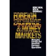 Foreign Exchange And Money Market by Heinz Riehl