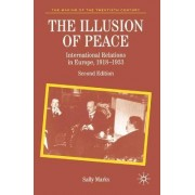 The Illusion of Peace by Sally Marks
