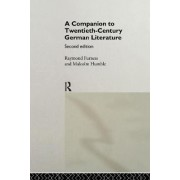A Companion to Twentieth-Century German Literature by Raymond Furness