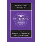 The Cambridge History of the Cold War: Volume 3 by Melvyn P. Leffler