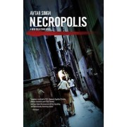 Necropolis by Avtar Singh