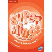 Super Minds American English Level 4 Teacher's Resource Book with Audio CD by Garan Holcombe
