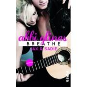 Sea Breeze Band 1: Breathe - Jax und Sadie