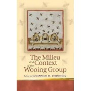 The Milieu and Context of the Wooing Group by Ms Susannah Mary Chewning