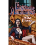 Fangs for the Mammaries by Esther Friesner