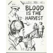 [ Comic Book / Propagande Anti-Communiste / Années 50 ] Blood Is The Harvest ( Réédition, Tirage Limité À 500 Exemplaires : N° 30 / 500 )