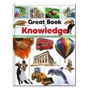 Great Book of Knowledge : A Complete Guide to Almost Everything