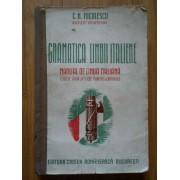 Gramatica Limbii Italiene Manual De Limba Italiana - C.h. Niculescu