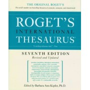 Roget's International Thesaurus by Barbara Ann Kipfer