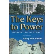 The Keys to Power by Shirley Anne Warshaw