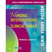 Skills Performance Checklists for Nursing Interventions & Clinical Skills by Martha Keene Elkin