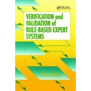 Verification and Validation of Rule-Based Expert Systems by Suzanne Smith