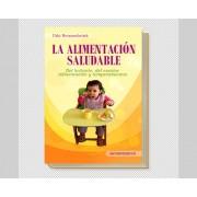 Libro La alimentacion saludable. Udo Renzenbrink