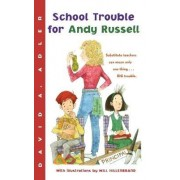 School Trouble for Andy Russell by David A. Adler