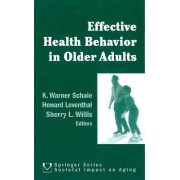 Effective Health Behavior in Older Adults by Howard Leventhal