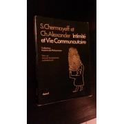 Intimite Et Vie Communautaire (Vers Un Nouvel Humanisme Architectural)