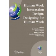 Human Work Interaction Design, Designing for Human Work by Torkil Clemmensen