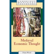 Medieval Economic Thought by Diana Wood