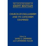 Church-of-Englandism and its Catechism Examined by Philip Schofield