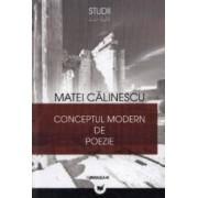 Conceptul modern de poezie - Matei Calinescu