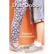 Elefantul in bostanarie - Dan Dobos