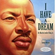I Have a Dream by Jr. Martin Luther King