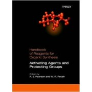 Handbook of Reagents for Organic Synthesis by Anthony J. Pearson
