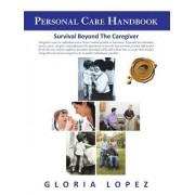 Personal Care Handbook: Survival Beyond the Caregiver