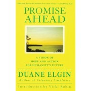 Promise Ahead by Duane Elgin