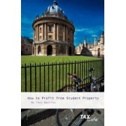How to Profit from Student Property by Tony Bayliss