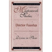 Doctor Faustus by T. McAlindon