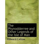 The Phynodderree and Other Legends of the Isle of Man by Vancouver Art Gallery