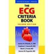 The ECG Criteria Book by Jr. James H. O'Keefe