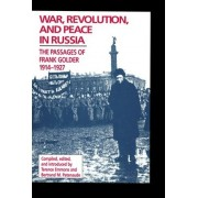 War, Revolution, and Peace in Russia by Terrence Emmons