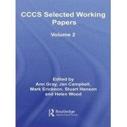 CCCS Selected Working Papers: Volume 2 by Ann Gray