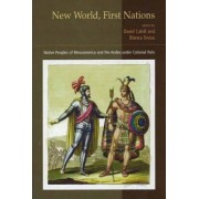 New World, First Nations by David Cahill