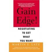 Gain the Edge! by Martin E. Latz